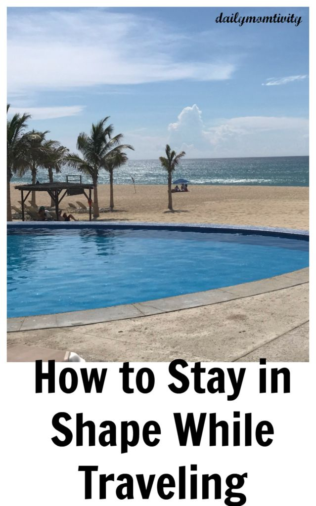 How to Stay in Shape While Traveling, check out these easy tips and ideas to keep the fitness up