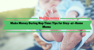 Make Money Tips for Stay-at-Home Moms