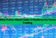Why Prefer MetaTrader 4 Platform for Forex Trading