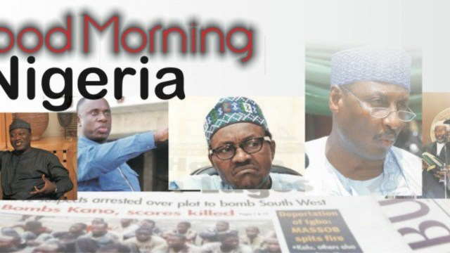 Nigerian Newspapers: 10 things you need to know Friday morning