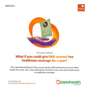 #GiveHerBetaHealth: #GTBank Champions Access to Health Insurance for Women on International Women's Day