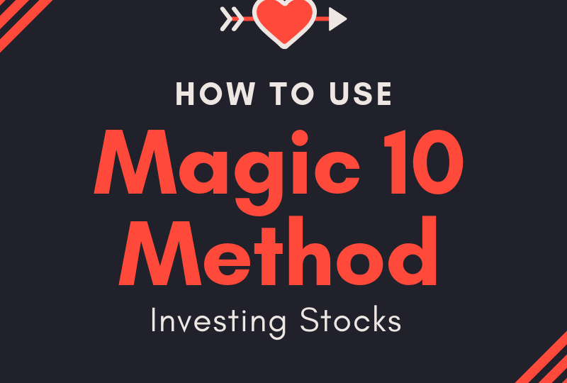 how to use magic 10 method investing stocks