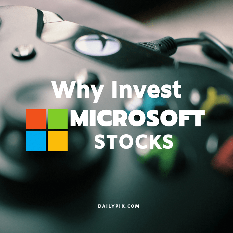 5 reasons why you should invest microsoft stocks