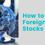 how to buy foreign stocks online and earn passive income