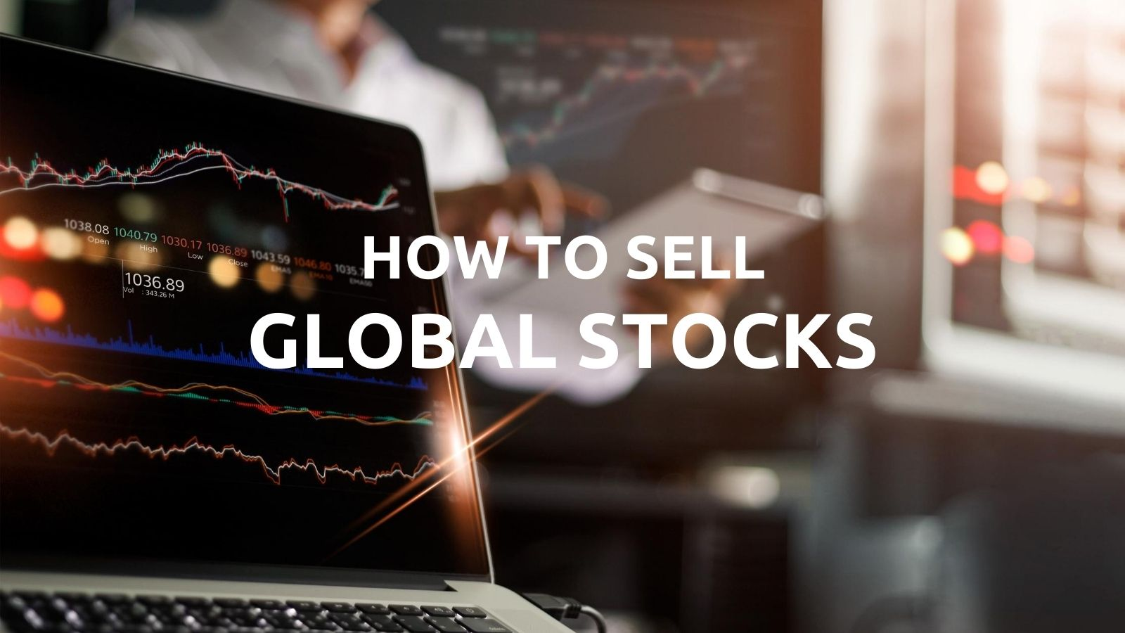 how to sell global stocks online