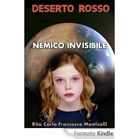 deserto rosso #3 nemico invisibile rita carla francesca monticelli kindle ebook