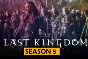 The last Kingdom Season 5 Release Date