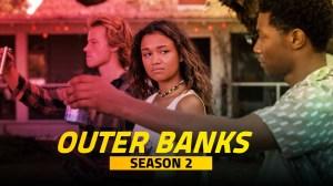 Outer Banks Season 2 Spoilers