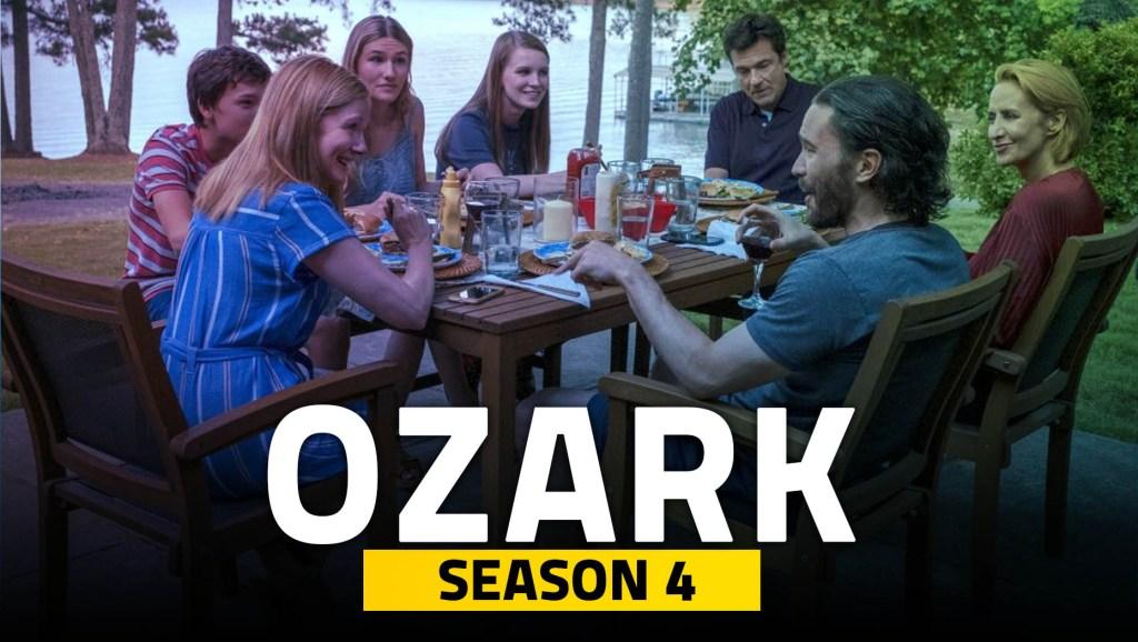 Ozark Season 4 Cast and Plot