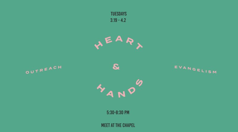 Campus Ministries launched Heart & Hands Outreach for Love on Mission