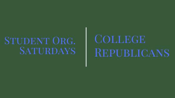 Student Org. Saturday: College Republicans