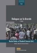 """""""Dialogues sur la diversité"""", Rachel Brahy et Elisabeth Dumont, Presses universitaires de Liège, 28 euros)."""