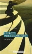 «Le droit, objet de passions?» par François Ost, collection L'Académie en poche. VP 7 euros, VN 3,99 euros.