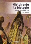 «Histoire de la biologie et de la médecine» par Jean C. Baudet. Editions De Boeck Supérieur - VP 29€