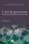 «L'art de gouverner les déchets hautement radioactifs», par Céline Parotte, Presses universitaires de Liège. (VP 16,94 euros).