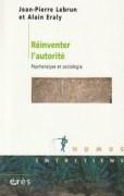 """""""Réinventer l'autorité"""", par Jean-Pierre Lebrun et Alain Eraly. Editions Érès. VP 14,50 euros"""