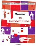 Manuel du borderline ed. Eyrolles, 252pages 25 euros