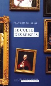 Le culte des musées par François Mairesse, collection «L'Académie en poche», 5 euros en version papier, 3,99 euros en numérique
