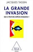 «La grande invasion», par Jacques Tassin, éditions Odile Jacob, 22,90 euros.