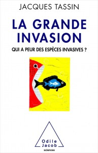 «La grande invasion», par Jacques Tassin,  éditions Odile Jacob, 22,90 euros.