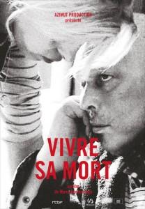"""Affiche du film """"Vivre sa mort"""", de Manu Bonmariage."""