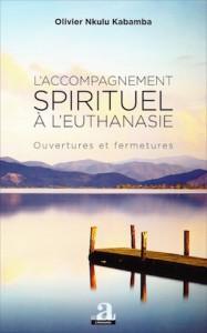 """""""L'accompagnement spirituel de l'euthanasie"""", par le Dr Olivier Nkulu Kabamba, éditions Academia."""