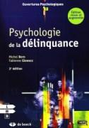 """""""Psychologie de la délinquance"""" - Michel Born et Fabienne Glowacz. Editions De Boeck, VP 25 euros"""