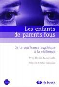 """""""Les enfants de parents fous"""" par Yves-Hiram Haesevoets. Ed De Boeck, VP 32 euros."""