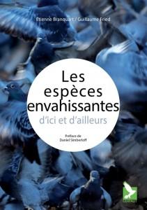 Les espèces envahissantes d'ici et d'ailleurs, par Etienne Branquart et Fried Guillaume, Editions du Gerfaut, 28 euros.