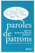 """""""Paroles de patrons"""", par Vincent Delcorps, Anne-Sophie Gijs et Vincent Dujardin, Editions Racine, VP 34,95 euros."""