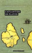 «L'Atlantide de Platon», par Monique Mund-Dopchie, collection «L'Académie en poche». (VP 7 euros, VN 3,99 euros).