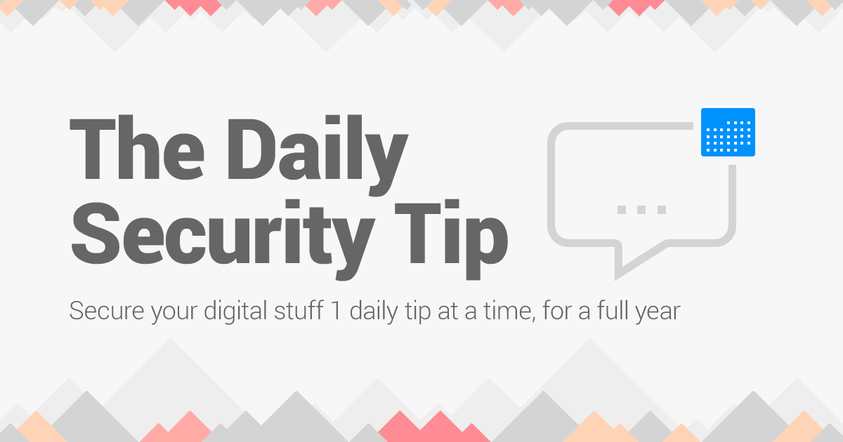 Daily Security Tips