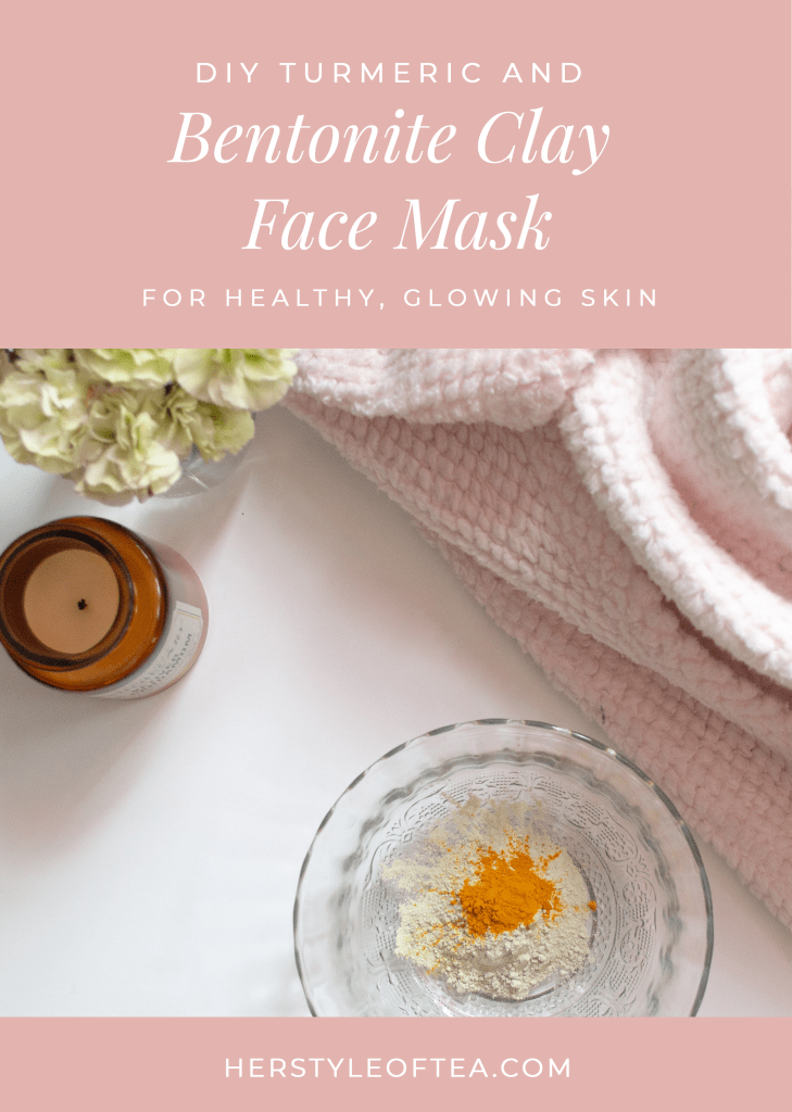 DIY Turmeric and Bentonite Clay Face Mask - Her Style of Tea  DIY Face Mask for Acne | DIY Turmeric Face Mask | Skincare routine for Oily Skin | Skincare Routine Acne | Brightening Face Mask DIY | DIY Bentonite Clay Mask | Healthy Skin care routine | Winter Skin Care Routine