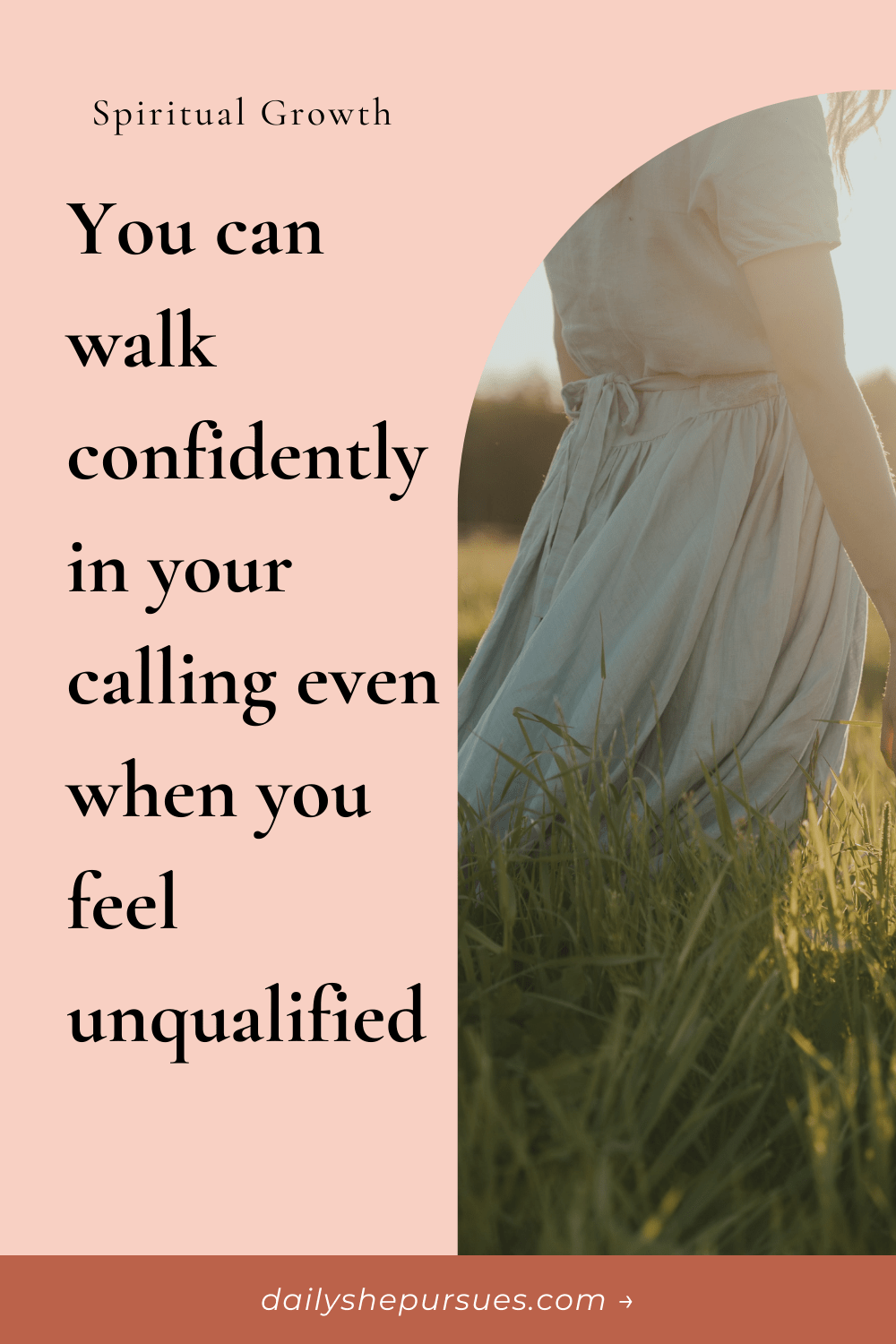 """Image of woman in blue dress in grass with text overlay """"You can walk confidently in your calling even when you feel unqualified"""""""