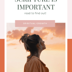 "Orange Graphic with photo of woman with text ""Why Praying Scripture is important"""