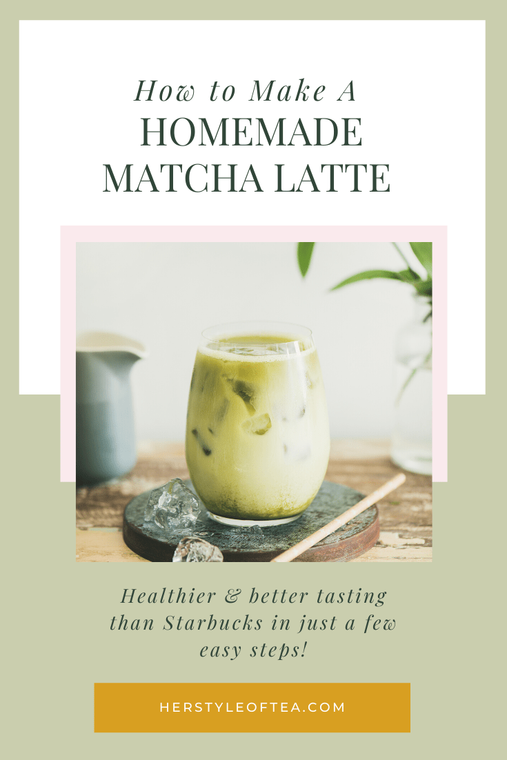 glass of iced matcha with text - how to make a homemade matcha latte