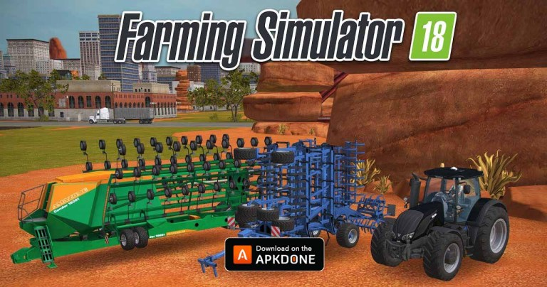 Farming Simulator 18 MOD APK 1.4.0.7 Download (Unlimited money) for Android