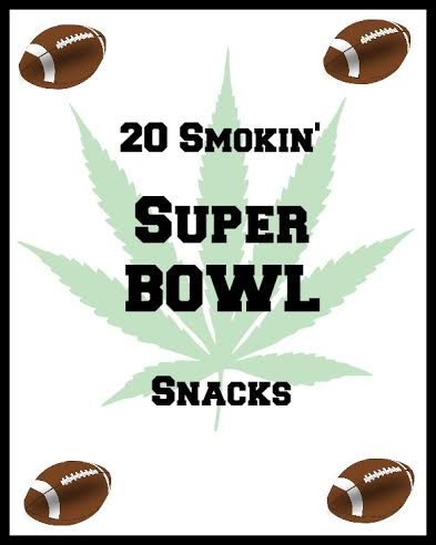 20 marijuana super bowl snacks