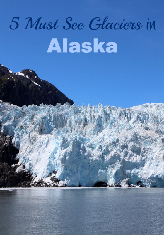 5 Must See Glaciers in Alaska