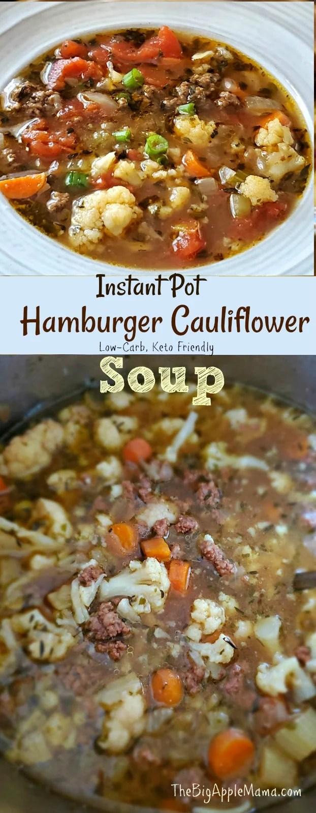Instant Pot Hamburger Cauliflower soup recipe, Low carb, Keto friendly