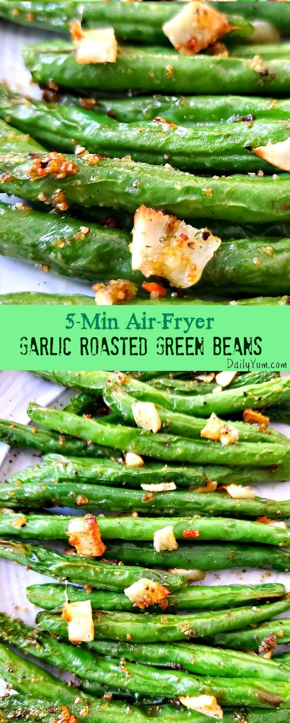 Air Fryer Garlic roasted green beans