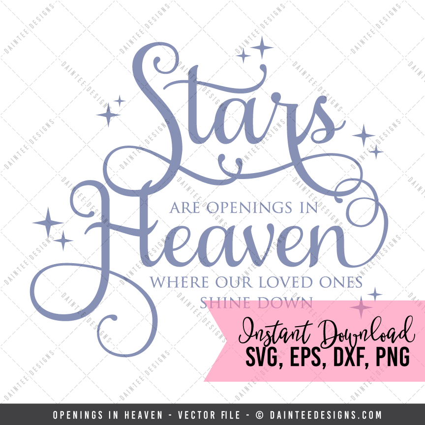 Download Openings In Heaven - SVG, DXF, EPS, Digital Cutting File ...