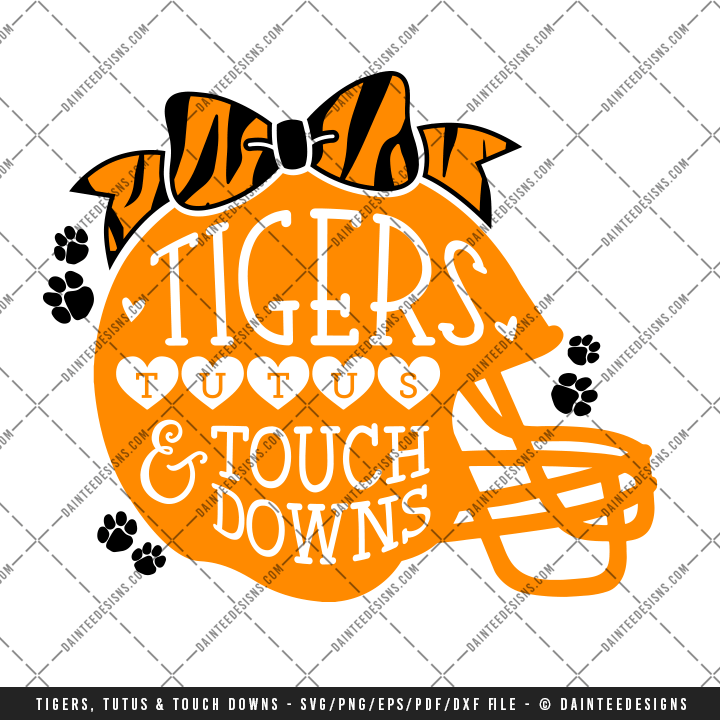 Tigers Tutus Amp Touchdowns SVG DXF EPS Digital