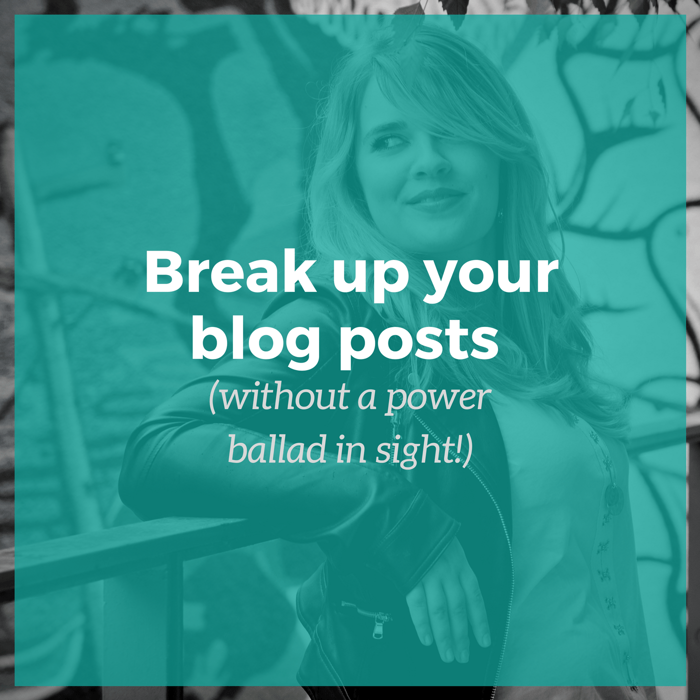 Break up your blog posts