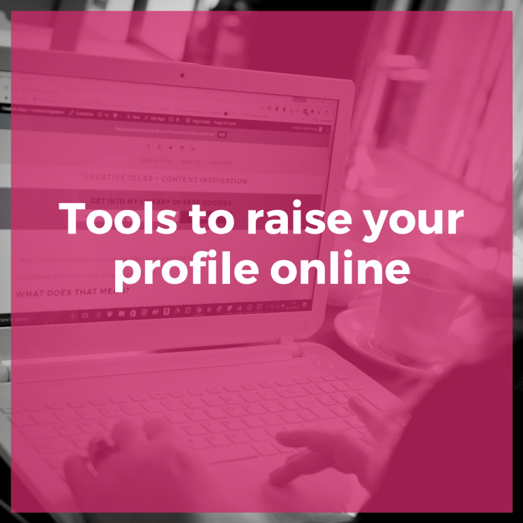 Tools to raise your profile online