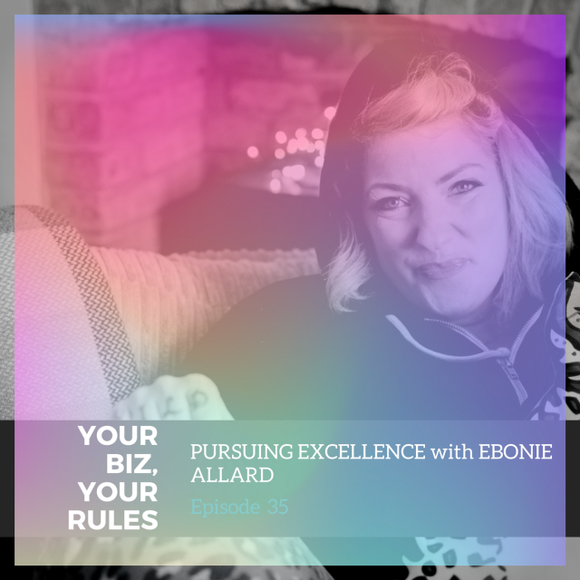Pursuing excellence with Ebonie Allard