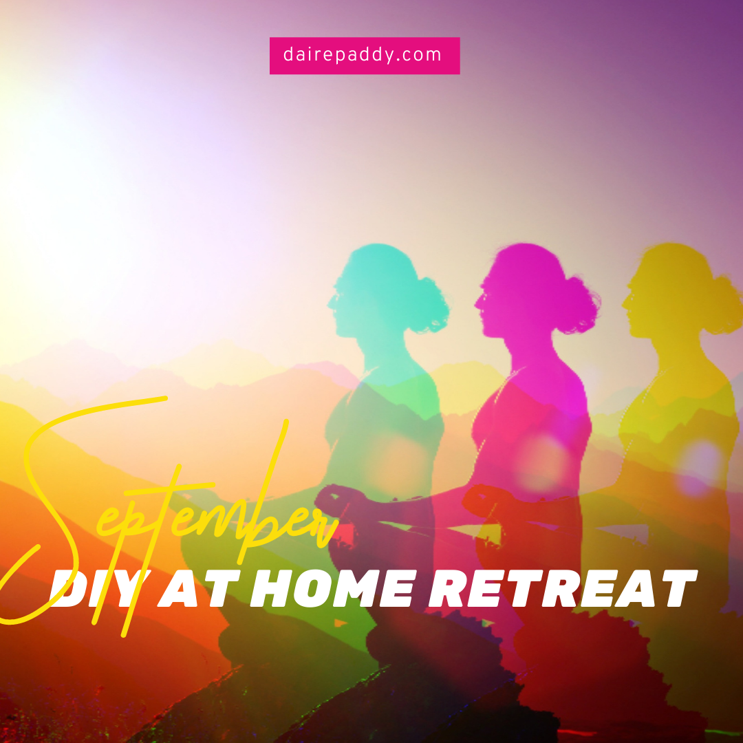 DIY at home retreat September 2020