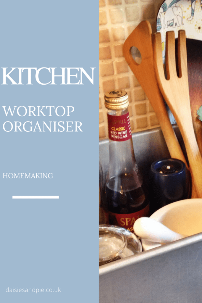 Create a kitchen worktop organiser, homemaking tips, home organisation ideas
