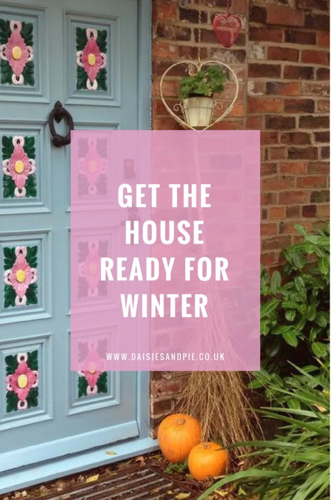 How to get the house ready for winter, winter homemaking tips