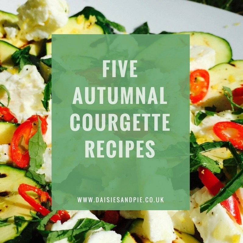 Five Delicious Courgette Recipes